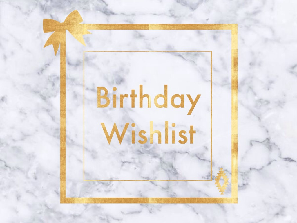 Ma Wishlist d'anniversaire