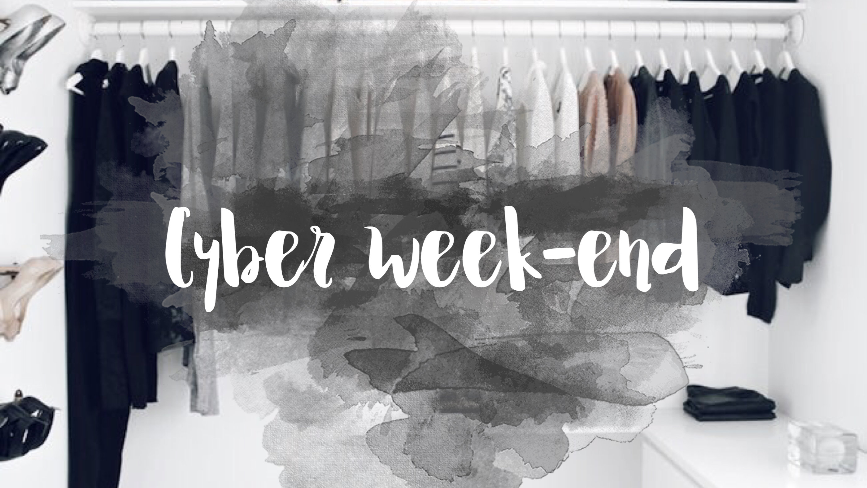 Sélection Cyber Week-End